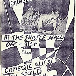Domestic Blitz, the Wallsockets, Shoes This High, and the Spies played one New Year's Eve at Thistle Hall.