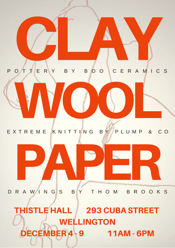 poster for Clay, Wool and Paper exhibition